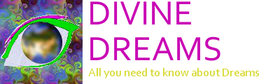 True Dreams and Their Real Meaning by Divine Dreams